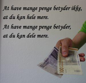 At have mange penge