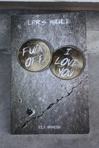 Fuck off/I love you